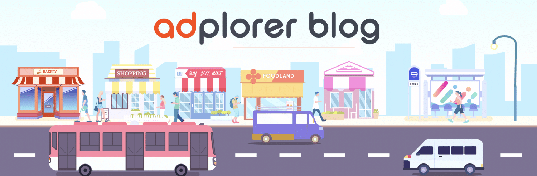 Adplorer Blog